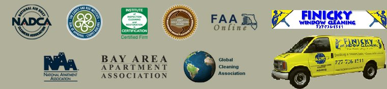 Membership Organizations, Associations and Affiliate Finicky Window Cleaning 727-736-1511 or www.finickywindowcleaning.com
